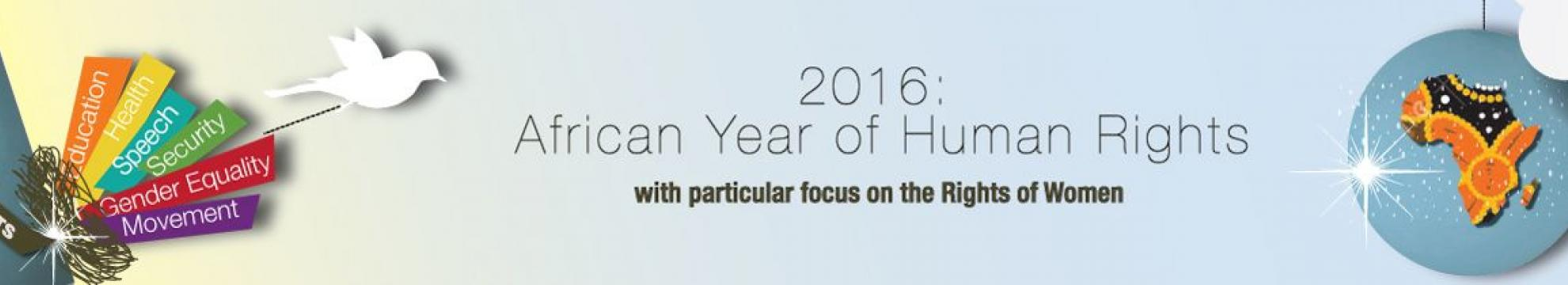 2016: African Year of Human Rights with particular focus on the Rights of Women