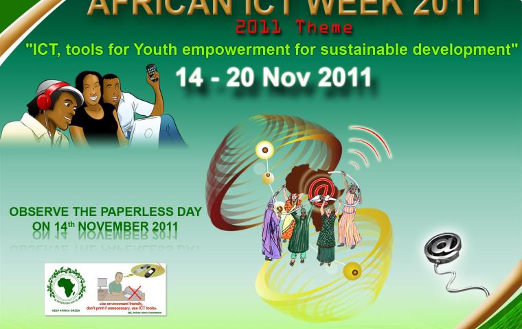 "African ICT Week (AICTW) 14 - 20 November 2011Theme: ""ICT, tools for Youth empowerment for sustainable development"""