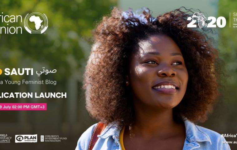 "Sauti صوتي "" Publication Launch Webinar - Celebrate & Elevate Africa Young Femin"