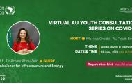 Virtual AU Youth Consultation Series on COVID-19 with H.E.Dr. Amani Abou-Zeid