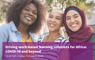 Driving Work-Based Learning Solutions for Africa: COVID-19 and Beyond