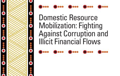 Domestic Resource Mobilization: Fighting Against Corruption and Illicit Financial Flows