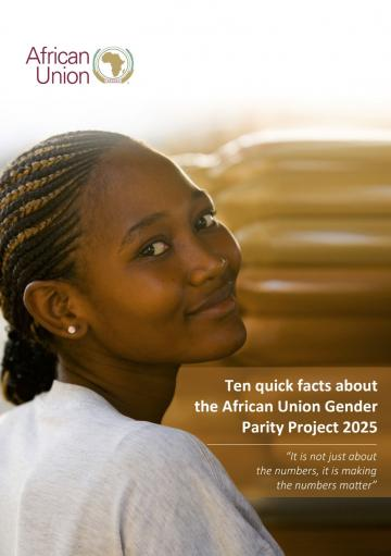 Ten Quick Facts about the African Union Gender Parity Project 2025