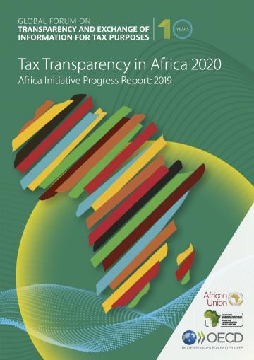 Tax Transparency in Africa 2020 Africa Initiative Progress Report: 2019