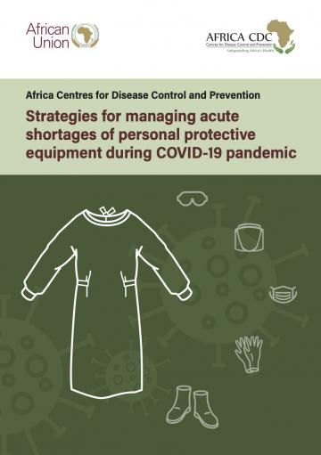 Strategies for managing acute shortages of personal protective equipment during COVID-19 pandemic