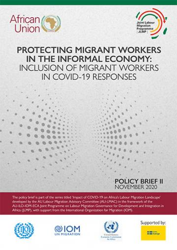 Protecting Migrant Workers in the Informal Economy- Inclusion of MW in COVID-19 Responses